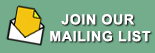 Join Our Mailing List Today
